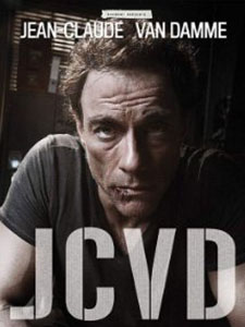 Người Hùng Trở Lại Jcvd.Diễn Viên: Jean,Claude Van Damme,François Damiens,Zinedine Soualem