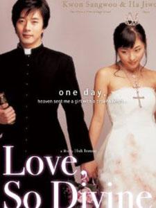 Mật Mã Tình Yêu Love So Divine.Diễn Viên: Ha Ji Won Vai Bong Hee,Kwon Sang Woo Vai Kyu Shik