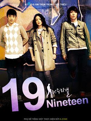 Tuổi 19 Của Tôi My Nineteen.Diễn Viên: Choi Seung Hyeon,Seung Ri,Heo Lee Jae