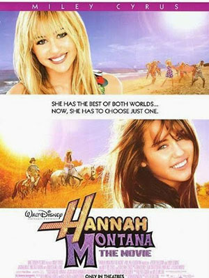 Hannah Montana The Movie.Diễn Viên: Miley Cyrus,Emily Osment,Mitchel Musso,Jason Earles,Billy Ray Cyrus