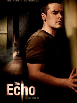 Tiếng Vọng The Echo.Diễn Viên: Jesse Bradford,Amelia Warner And Carlos Leon