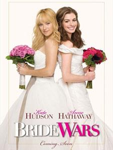Cuộc Chiến Nàng Dâu Bride Wars.Diễn Viên: Kate Hudson,Anne Hathaway And Candice Bergen