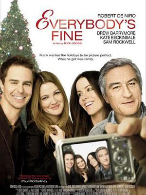 Người Cha Tuyệt Vời Everybodys Fine.Diễn Viên: Robert De Niro,Kate Beckinsale And Sam Rockwell