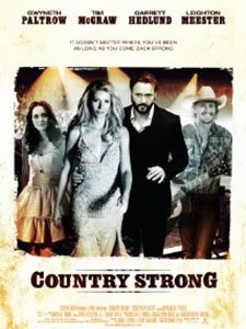 Sức Mạnh Nhạc Đồng Quê Country Strong.Diễn Viên: Garrett Hedlund,Gwyneth Paltrow And Leighton Meester