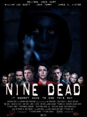 Số 9 Tử Thần Nine Dead.Diễn Viên: Melissa Joan Hart,William Lee Scott And John Terry