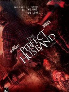 Người Chồng Tuyệt Vời The Perfect Husband.Diễn Viên: Gabriella Wright,Bret Roberts,Carl Wharton