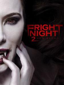 Bóng Đêm Kinh Hoàng 2 Fright Night 2: New Blood.Diễn Viên: Will Payne,Jaime Murray,Sean Power