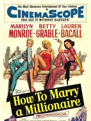 Lấy Chồng Triệu Phú How To Marry A Millionaire.Diễn Viên: Marilyn Monroe,Betty Grable,Lauren Bacall
