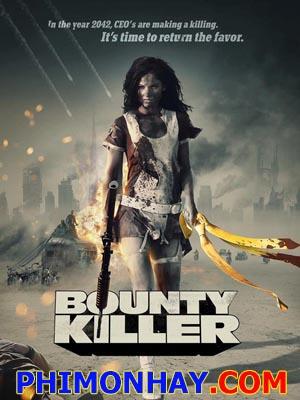 Sát Thủ Tiền Thưởng Bounty Killer.Diễn Viên: Matthew Marsden,Kristanna Loken,Christian Pitre