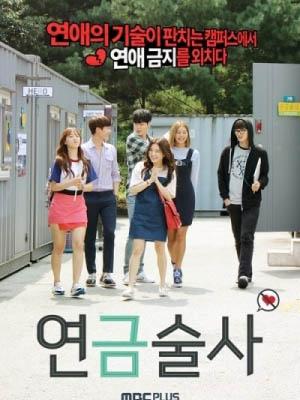 Câu Lạc Bộ Cấm Hẹn Hò Alchemist.Diễn Viên: Heo Young,Ji,Han Ki,Woong,Jo Hye,Jeong
