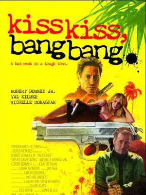 Nụ Hôn Và Họng Súng Kiss Kiss Bang Bang.Diễn Viên: Robert Downey Jr,Val Kilmer,Michelle Monaghan