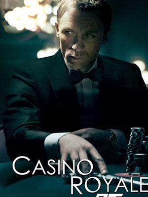 Điệp Viên 007: Sòng Bạc Hoàng Gia James Bond 21: Casino Royale.Diễn Viên: Jeremy Irons,François Arnaud,Holliday Grainger