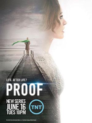 Bằng Chứng Phần 1 Proof Season 1.Diễn Viên: Jennifer Beals,David Sutcliffe,Edi Gathegi