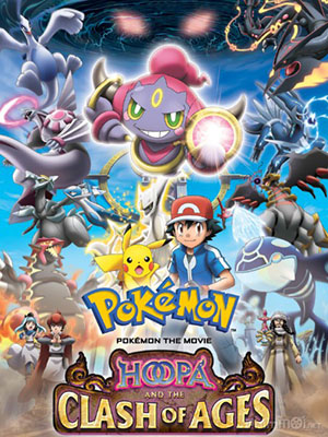 Pokémon Movie 18: Hoopa And The Clash Of Ages - Hoopa Và Cuộc Chiến Pokemon Huyền Thoại