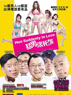 Mãnh Nam Cổn Tử Đội Men Suddenly In Love.Diễn Viên: Eric Tsang,Sui,Man Chim,Chapman To