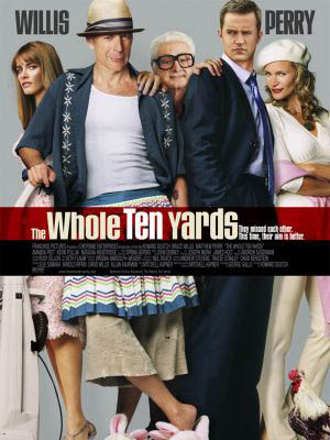 Phi Vụ Đô La The Whole Ten Yards.Diễn Viên: Bruce Willis,Matthew Perry,Natasha Henstridge