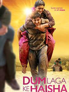 Tình Yêu Không Giới Hạn Dum Laga Ke Haisha.Diễn Viên: Sanjay Mishra,Ayushmann Khurrana,Kumar Sanu