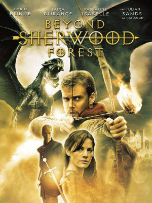 Phía Bên Kia Rừng Beyond Sherwood Forest.Diễn Viên: Robin Dunne,Erica Durance,Julian Sands