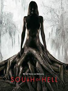 Hướng Nam Tử Địa Phần 1 South Of Hell Season 1.Diễn Viên: Mena Suvari,Zachary Booth,Lamman Rucker