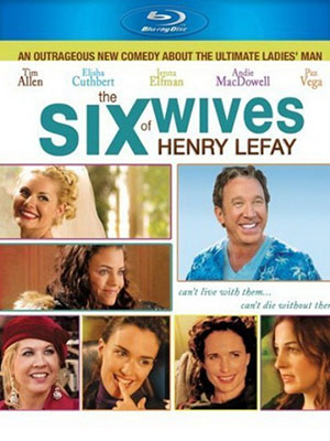 6 Cô Vợ Hờ The Six Wives Of Henry Lefay.Diễn Viên: Tim Allen,Barbara Barrie,Elisha Cuthbert