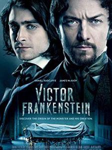 Quái Nhân Của Frankenstein Victor Frankenstein.Diễn Viên: Daniel Radcliffe,Jessica Brown Findlay,James Mcavoy