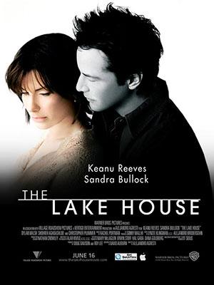 Ngôi Nhà Bên Hồ The Lake House.Diễn Viên: Keanu Reeves,Sandra Bullock,Christopher Plummer,Ebon Moss,Bachrach,Willeke Van Ammelrooy