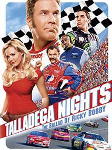 Những Đêm Talladega: Khúc Ba-Lát Của Ricky Bobby Talladega Nights: The Ballad Of Ricky Bobby.Diễn Viên: Will Ferrell,John C Reilly,Sacha Baron Cohen