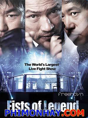 Fists Of Legend - Nắm Đấm Của Huyền Thoại