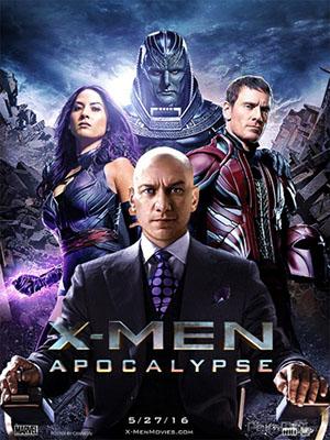 Dị Nhân: Khải Huyền X-Men: Apocalypse.Diễn Viên: Evan Peters,Jennifer Lawrence,Michael Fassbender,Rose Byrne