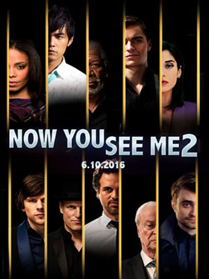 Phi Vụ Thế Kỷ 2 - Now You See Me 2