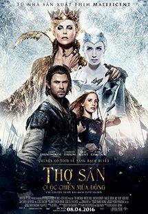 Thợ Săn: Cuộc Chiến Mùa Đông The Huntsman: Winters War.Diễn Viên: Jessica Chastain,Chris Hemsworth,Emily Blunt,Charlize Theron