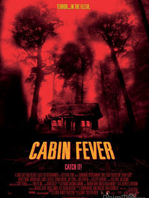 Trạm Dừng Tử Thần - Cabin Fever