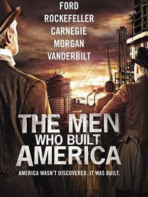 Đại Tư Bản - The Men Who Built America