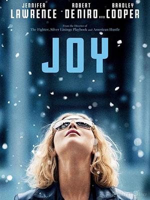 Người Phụ Nữ Mang Tên Niềm Vui Joy.Diễn Viên: Jennifer Lawrence,Robert De Niro,Bradley Cooper