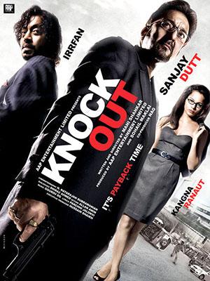 Đánh Gục Tham Nhũng Knock Out.Diễn Viên: Sanjay Dutt,Irrfan Khan,Kangana Ranaut