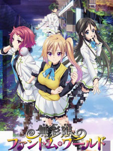 Myriad Colors Phantom World Musaigen No Phantom World.Diễn Viên: Shohreh Aghdashloo,Cas Anvar,Wes Chatham