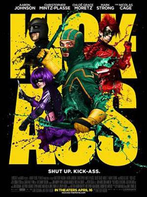 Người Hùng Củ Chuối Kick Ass.Diễn Viên: Aaron Johnson,Nicolas Cage,Chloë Grace Moretz