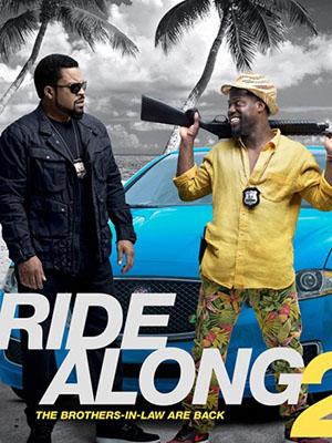 Bộ Đôi Cảnh Sát 2 Cớm Tập Sự: Ride Along 2.Diễn Viên: Ice Cube,Kevin Hart,Tika Sumpter