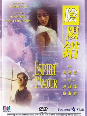 Tình Âm Dương Esprit Damour.Diễn Viên: Philip Chan,Raymond Fung,Billy Lau
