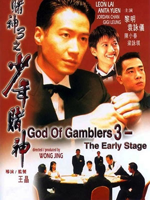 Thần Bài 3 (Đỗ Thần) - God Of Gamblers 3: The Early Stage
