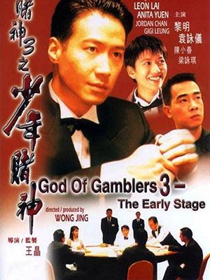 Thần Bài 3 (Đỗ Thần) God Of Gamblers 3: The Early Stage.Diễn Viên: Châu Nhuận Phát,Lê Minh,Viên Vịnh Nghị,Trần Tiểu Xuân,Lương Vịnh Kỳ,Trần Hào,Leon Lai