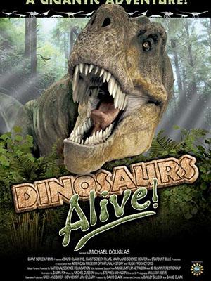Khủng Long Vẫn Tồn Tại Dinosaurs Alive.Diễn Viên: David Clark,Bayley Silleck