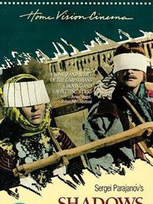 Bóng Tối Trong Ngôi Làng Shadows Of Forgotten Ancestors.Diễn Viên: Ivan Mykolaichuk,Larisa Kadochnikova,Tatyana Bestayeva