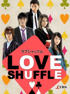 Love Shuffle ラブシャッフル.Diễn Viên: Nobuhiro Doi,Daisuke Yamamuro,Toshio Tsuboi