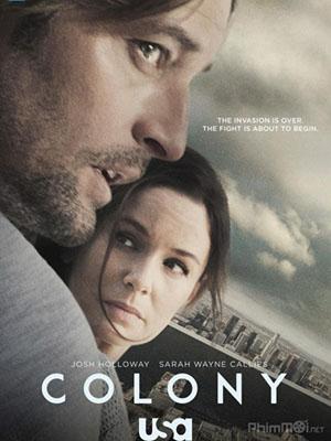 Thuộc Địa Phần 1 Colony Season 1.Diễn Viên: Josh Holloway,Sarah Wayne Callies,Peter Jacobson