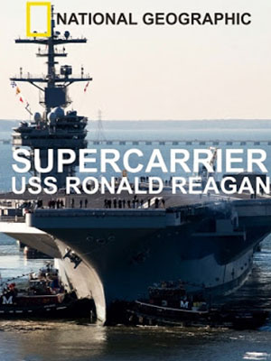 Tàu Sân Bay Uss Ronald Reagan - Supercarrier: Uss Ronald Reagan