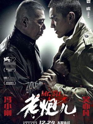 Lão Pháo Nhi - Mr. Six Thuyết Minh (2015)