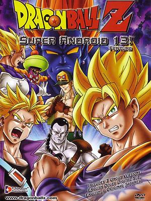 7 Viên Ngọc Rồng: Người Máy 13 Dragon Ball Z: Super Android 13.Diễn Viên: Sean Schemmel,Stephanie Nadolny,Christopher Sabat,Mike Mcfarland,Eric Vale,Cynthia Cranz