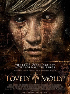 Kiểm Soát Lovely Molly.Diễn Viên: Johnny Lewis,Alexandra Holden,Gretchen Lodge,Gray Ellis,Shane Tunney,Daniel Ross