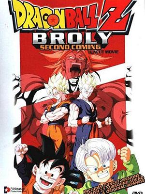 7 Viên Ngọc Rồng: Broly Trở Lại Lần Nữa Dragon Ball Z: Broly Second Coming.Diễn Viên: Bin Shimada,Masako Nozawa,Takeshi Kusao,Yûko Minaguchi,Mayumi Tanaka,Junko Shimakata